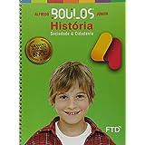 Grandes Autores - História - Boulos - 4º Ano