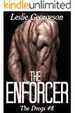 The Enforcer (military romantic suspense) (The Dregs Book 8)