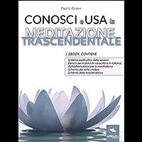 Conosci e Usa la Meditazione Trascendentale