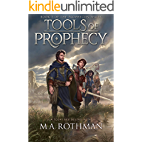 Tools of Prophecy (Prophecies Series, Book 3)