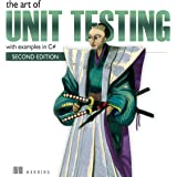 The Art of Unit Testing: With Examples in C#