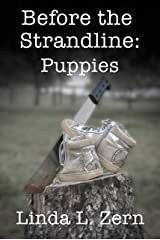 Before the Strandline: Puppies Kindle Edition