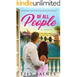 Of All People: A heartfelt romance set in Italy (Of All Hearts Series)