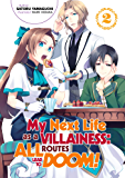 My Next Life as a Villainess: All Routes Lead to Doom! Volume 2