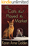 The Cats that Played the Market (The Cats that . . . Cozy Mystery Book 4) (English Edition)
