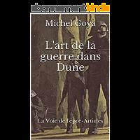 L'art de la guerre dans Dune: La Voie de l'épée-Articles
