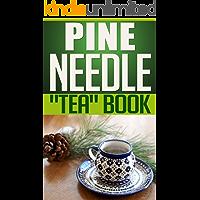 """Pine Needle """"Tea"""" Book"""