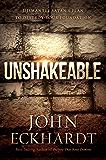 Unshakeable: Dismantling Satan's Plan to Destroy Your Foundation