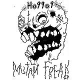 Mutant Freax [Explicit]