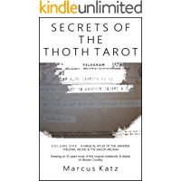 Secrets of the Thoth Tarot VOL I: A Magical Atlas of the Universe (English Edition)