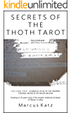 Secrets of the Thoth Tarot VOL I: A Magical Atlas of the Universe