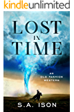 Lost In Time : An Old Fashion Western