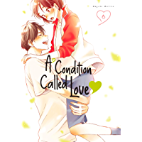 A Condition Called Love Vol. 6 (English Edition)