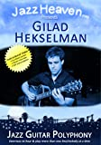 Jazz Guitar Lesson DVD Gilad Hekselman Jazz Guitar Polyphony Learn Counterpoint Video Lessons Method