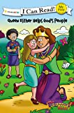 The Beginner's Bible Queen Esther Helps God's People: Formerly titled Esther and the King (I Can Read! / The Beginner's Bible)