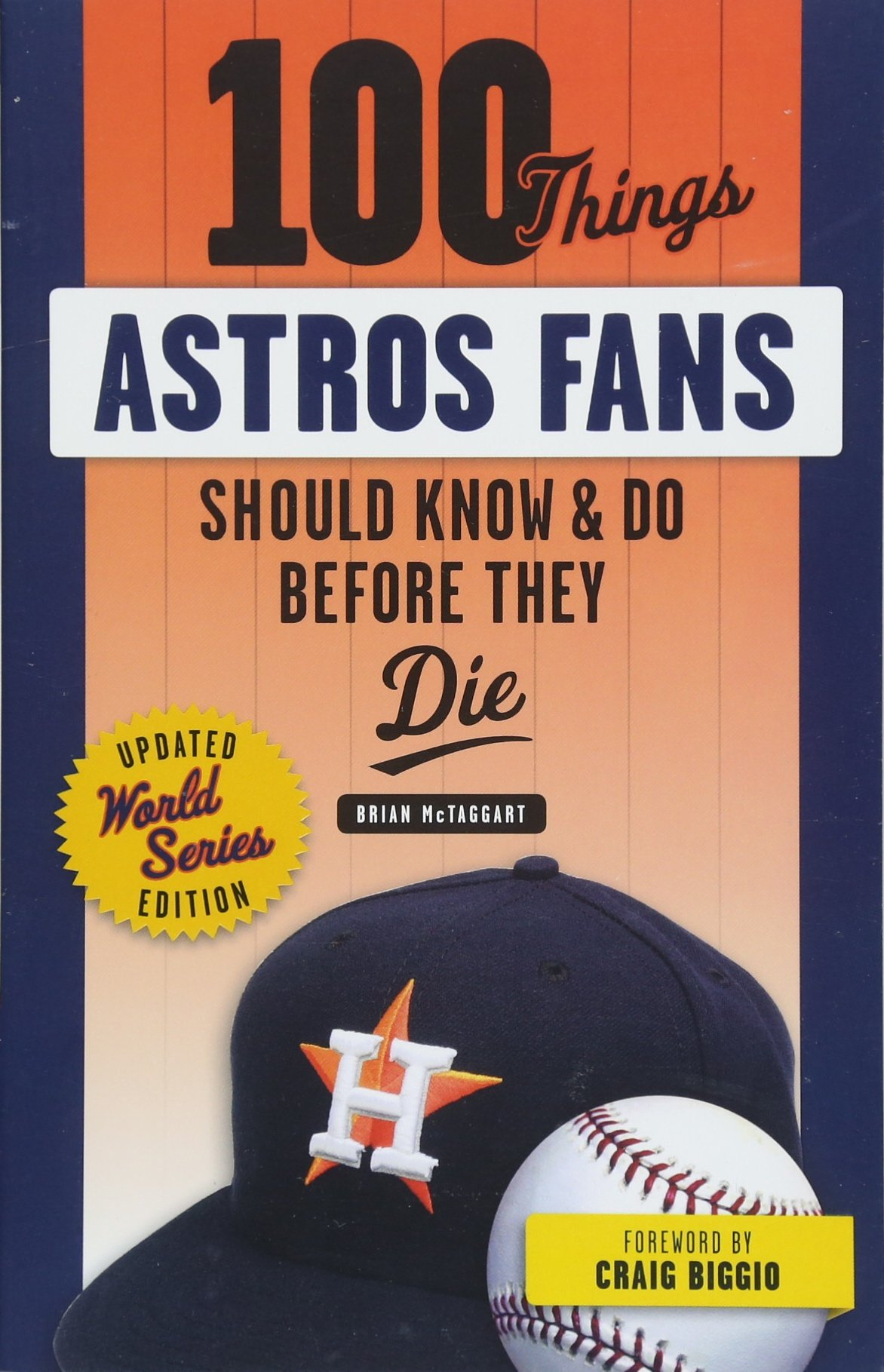 Download 100 Things Astros Fans Should Know & Do Before They Die (World Series Edition) (100 Things...Fans Should Know) pdf epub