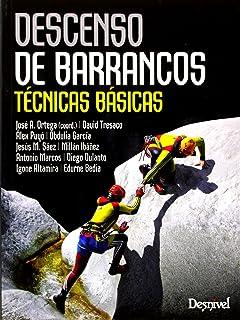 Descenso De Barrancos. Técnicas Avanzadas Manuales desnivel ...