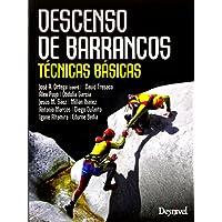 Descenso de barrancos. Técnicas básicas (Manuales (desnivel))
