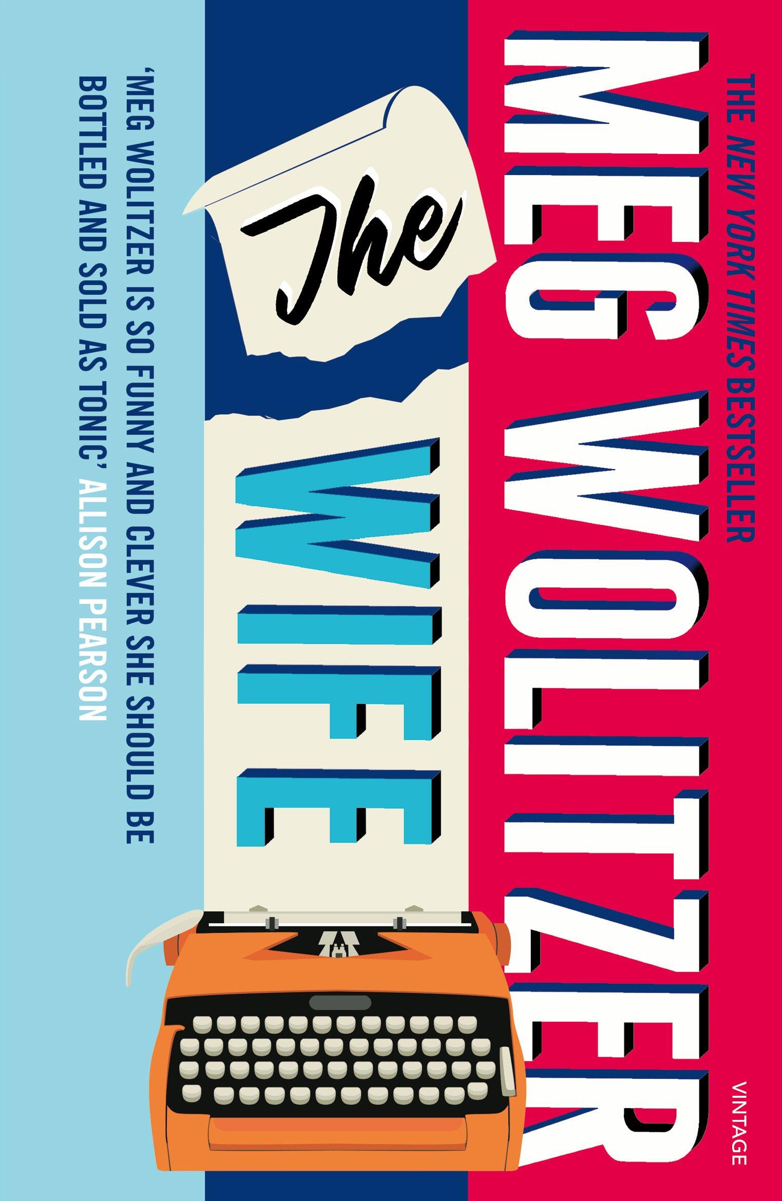 The Wife: Amazon.de: Meg Wolitzer: Fremdsprachige Bücher