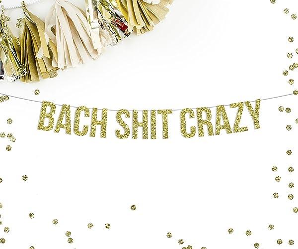 Popular Amazon.com: Bach Shit Crazy Bachelorette Party Banner  IX94