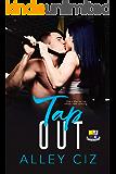 Tap Out: (BTU Alumni Book #2)