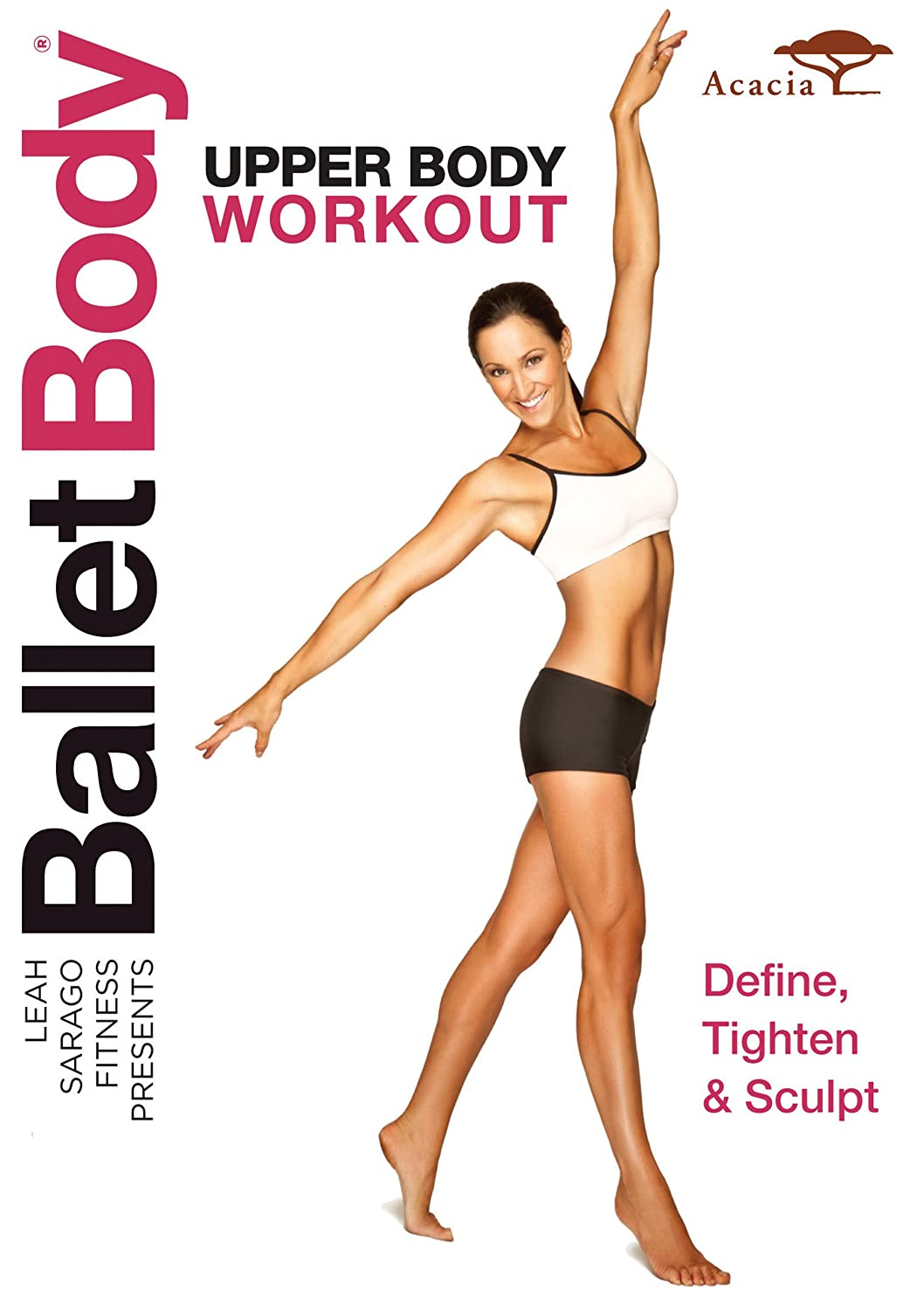 Amazoncom Ballet Body Upper Body Workout Leah Sarago Movies Tv