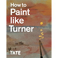 How to Paint Like Turner book cover