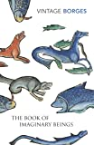 Book Of Imaginary Beings, The
