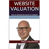 Website Valuation: How to calculate the worth of a website?
