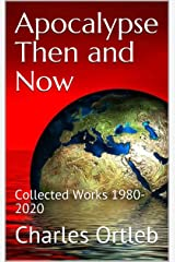 Apocalypse Then and Now: Collected Works 1980-2020 (English Edition) Edición Kindle