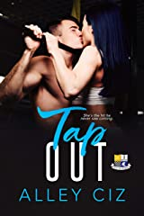 Tap Out: (BTU Alumni Book #2) Kindle Edition