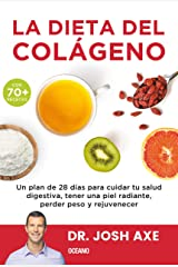 La dieta del colágeno (Para estar bien) (Spanish Edition) Kindle Edition