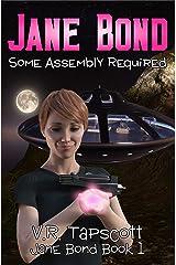 Jane Bond: Humorous Science Fiction Kindle Edition