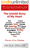 The Untold Story of My Heart: Memoir of an Adoptee (English Edition)