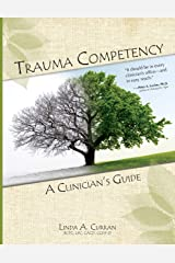 Trauma Competency: A Clinician's Guide Paperback