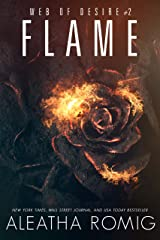 Flame (Web of Desire Book 2) Kindle Edition