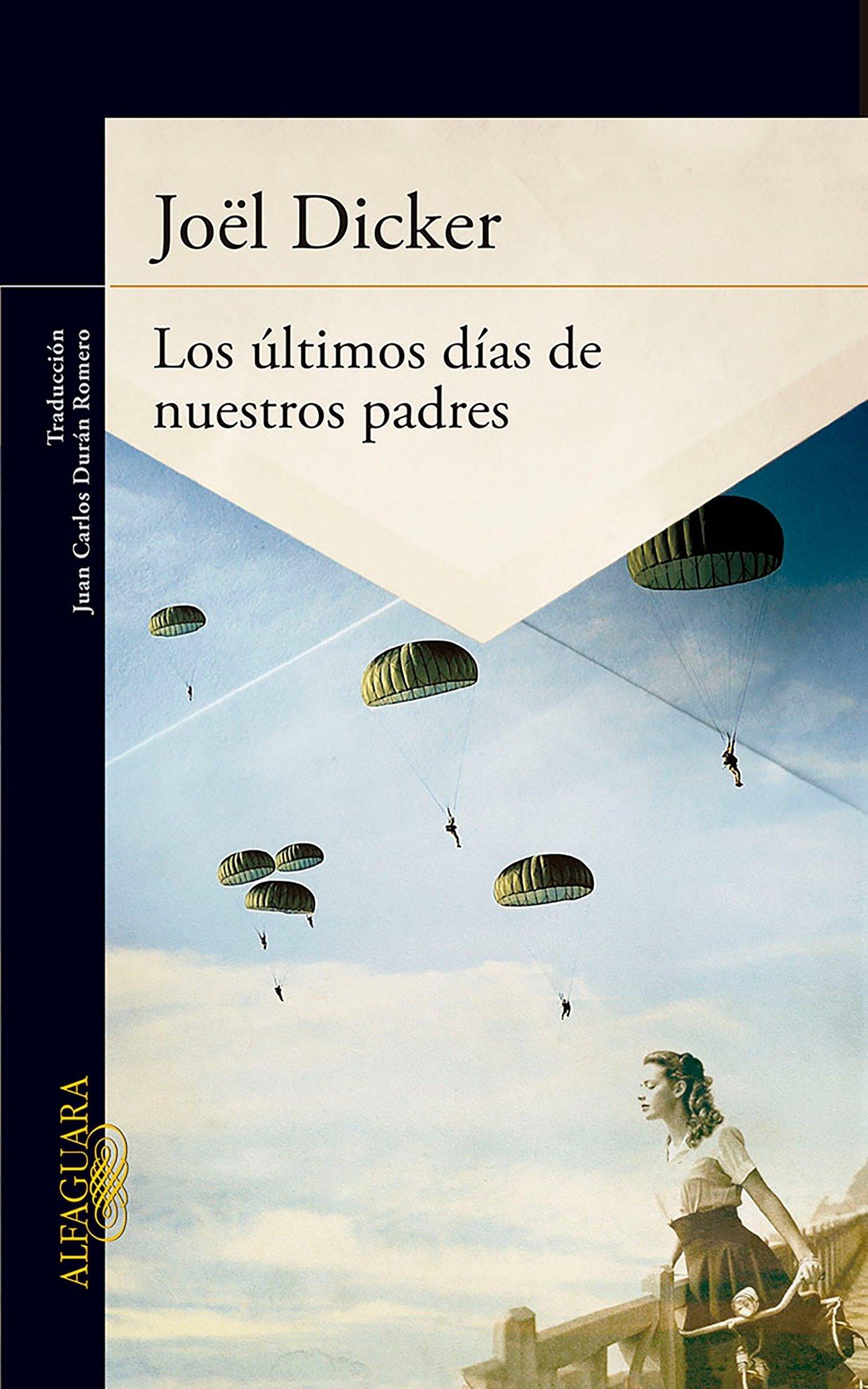 Read Online Los últimos días de nuestros padres / The Final Days of Our Fathers (Spanish Edition) ebook