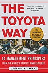 The Toyota Way: 14 Management Principles From the World's Greatest Manufacturer Kindle Edition