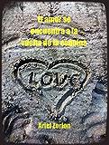 El amor se encuentra a la vuelta de la esquina (Spanish Edition)