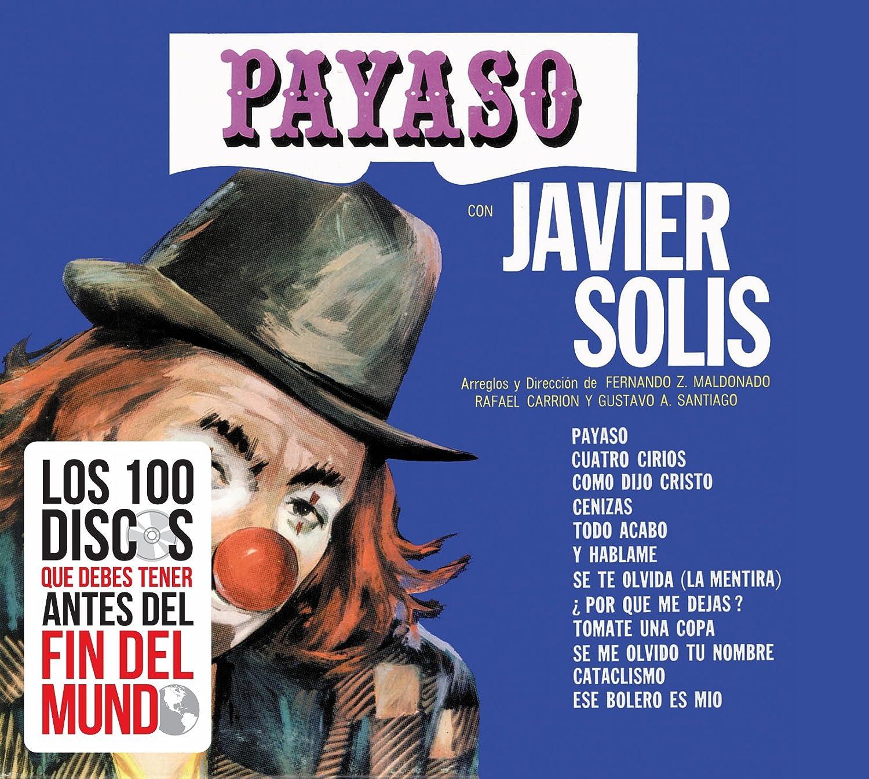 JOAQUIN SABINA - Javier Solis (Payaso) Sony-541846 - Amazon.com Music