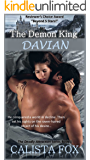 The Demon King Davian (Deadly Attraction Book 1)
