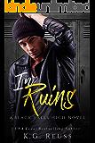 In Ruins (A Black Falls High Novel Book 1)