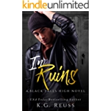 In Ruins: A Dark High School Bully Romance (A Black Falls High Novel Book 1)