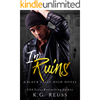 In Ruins: A Dark High School Bully Romance (A Black Falls High Novel Book 1) book cover