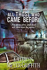 All Those Who Came Before: The Sixth Spookie Town Murder Mystery (Spookie Town Murder Mysteries Book 6) Kindle Edition