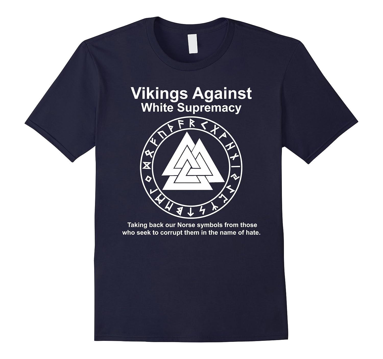 VIKINGS AGAINST WHITE SUPREMACY SHIRT-CL