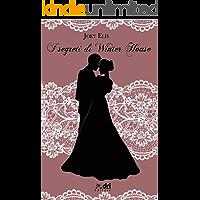 I Segreti di Winter House (DriEditore Historical Romance)