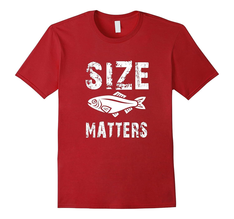 Size Matters Fish T-Shirt Funny Fishing T-Shirt Big Fish
