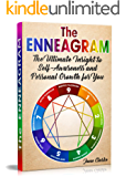 The Enneagram: The Ultimate Insight to Self-Awareness and Personal Growth for You
