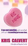 Be Mine (A Moonlight and Magnolias Novel)